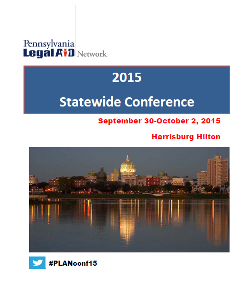 Pennsylvania Legal Aid Network - 2015 Statewide Conference